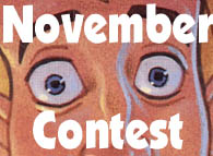Intense!  It's the November contest!